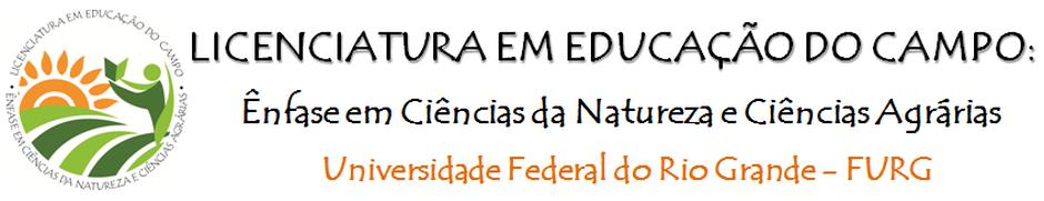 Curso de Licenciatura em Educação do Campo - ICB - FURG